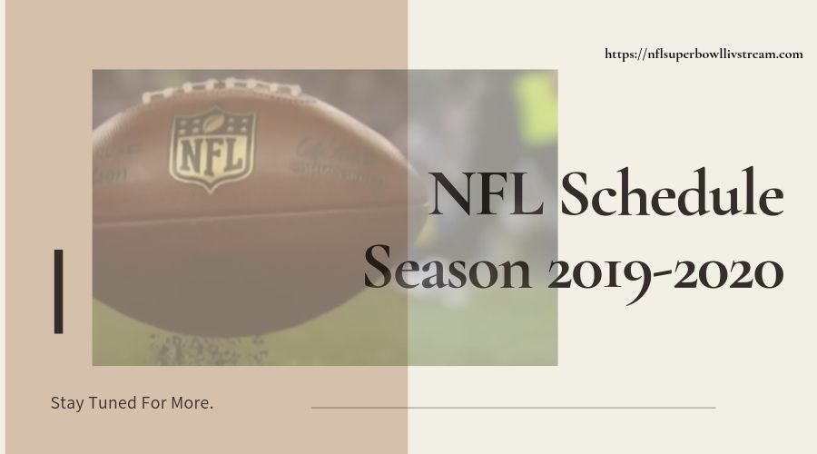 NFL Season 2019-2020 Complete Schedule & Games