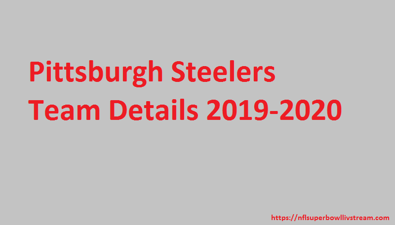 Pittsburgh Steelers Rosters for NFL Season 2019-2020